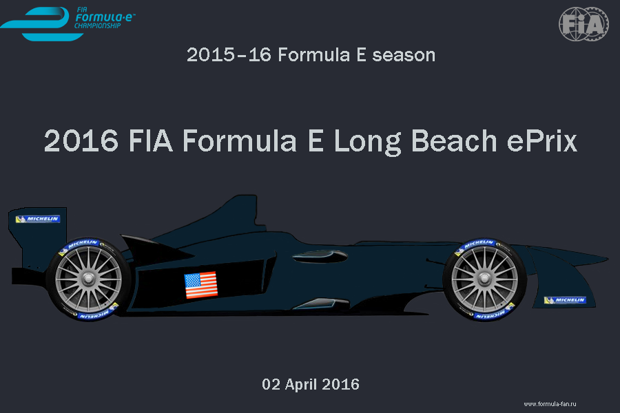 ePrix Лонг-Бич 2016 | 2016 FIA Formula E Long Beach ePrix